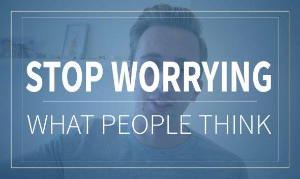 Như nào để dừng quan tâm người khác nghĩ